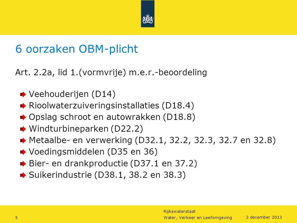 6 oorzaken OBM-plicht Art. 2.2a, lid 1.(vormvrije) m.e.r.-beoordeling