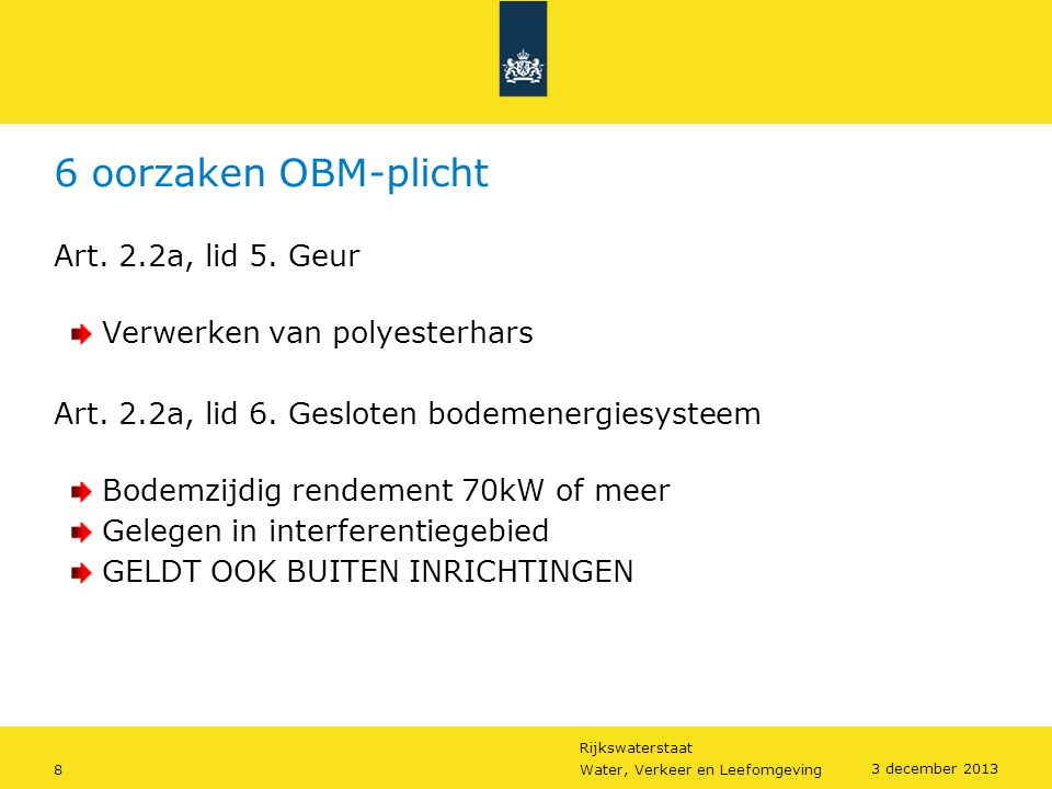 6 oorzaken OBM-plicht Art. 2.2a, lid 5. Geur