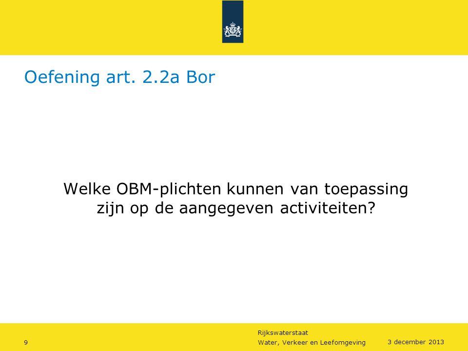 Oefening art. 2.2a Bor Welke OBM-plichten kunnen van toepassing zijn op de aangegeven activiteiten
