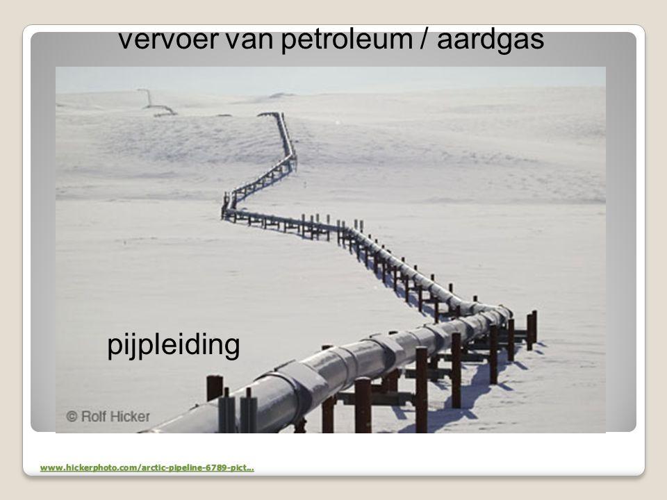 vervoer van petroleum / aardgas