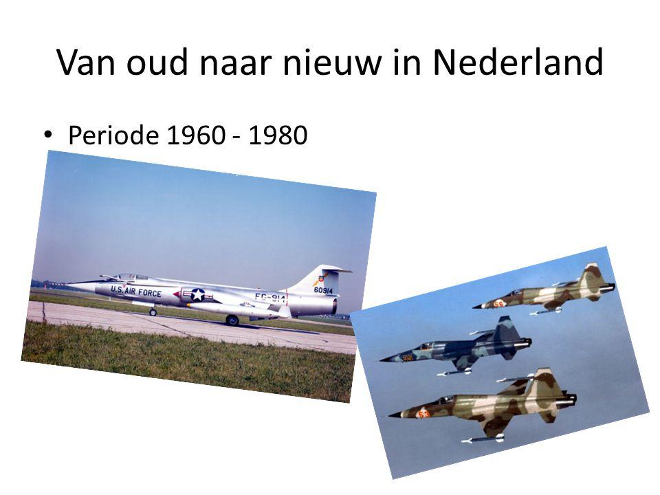 Van oud naar nieuw in Nederland