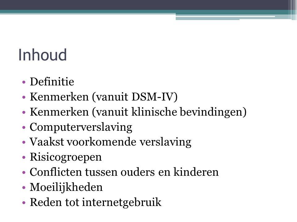 Inhoud Definitie Kenmerken (vanuit DSM-IV)
