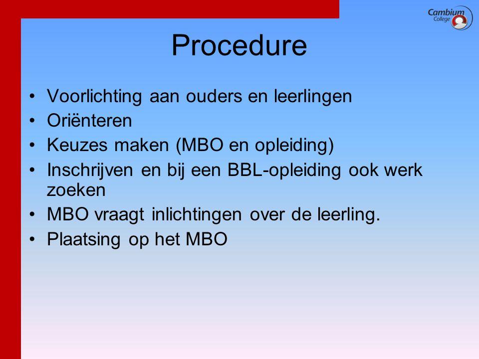Procedure Voorlichting aan ouders en leerlingen Oriënteren