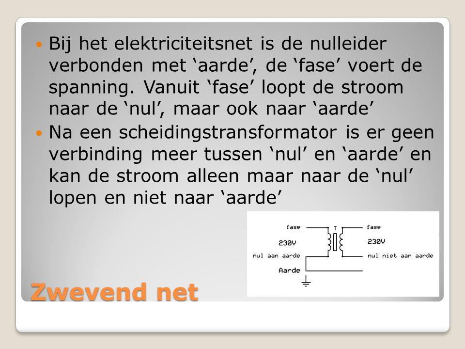 Bij het elektriciteitsnet is de nulleider verbonden met 'aarde', de 'fase' voert de spanning. Vanuit 'fase' loopt de stroom naar de 'nul', maar ook naar 'aarde'