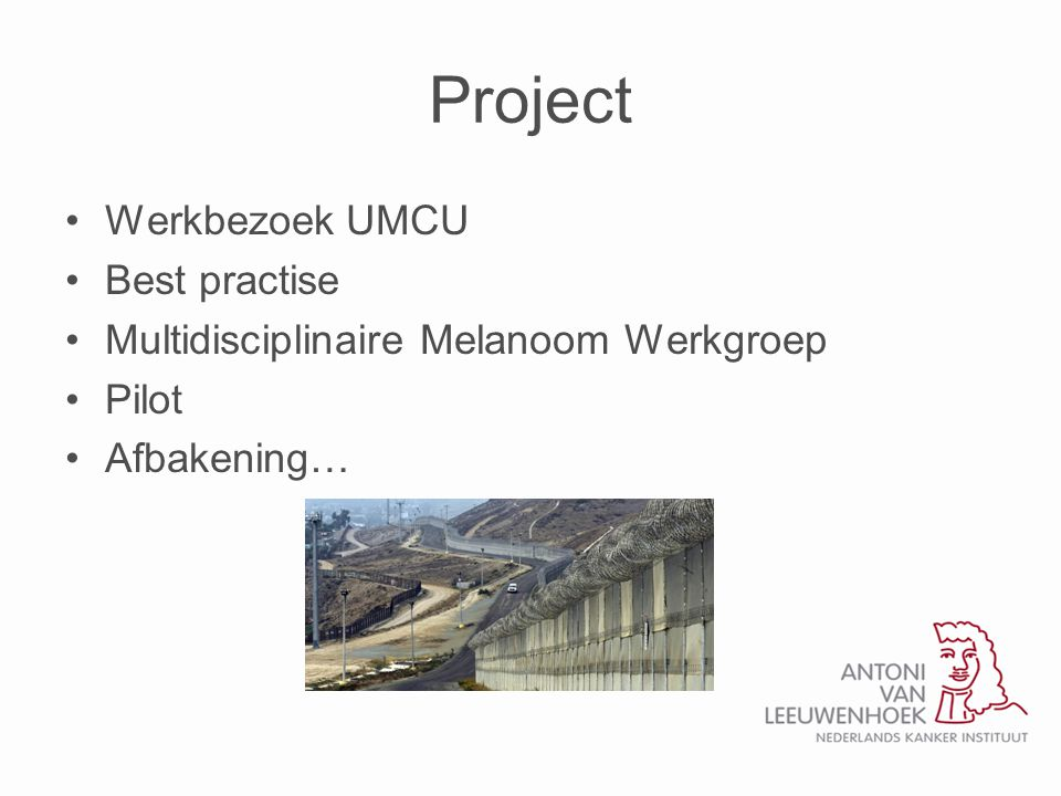 Project Werkbezoek UMCU Best practise