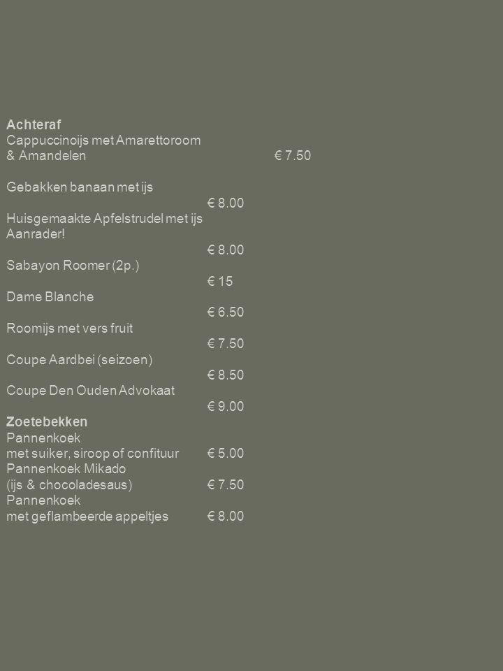 Achteraf Cappuccinoijs met Amarettoroom & Amandelen. € 7. 50