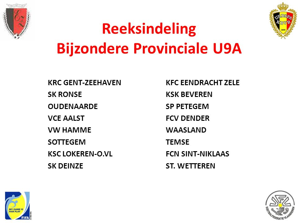 Reeksindeling Bijzondere Provinciale U9A