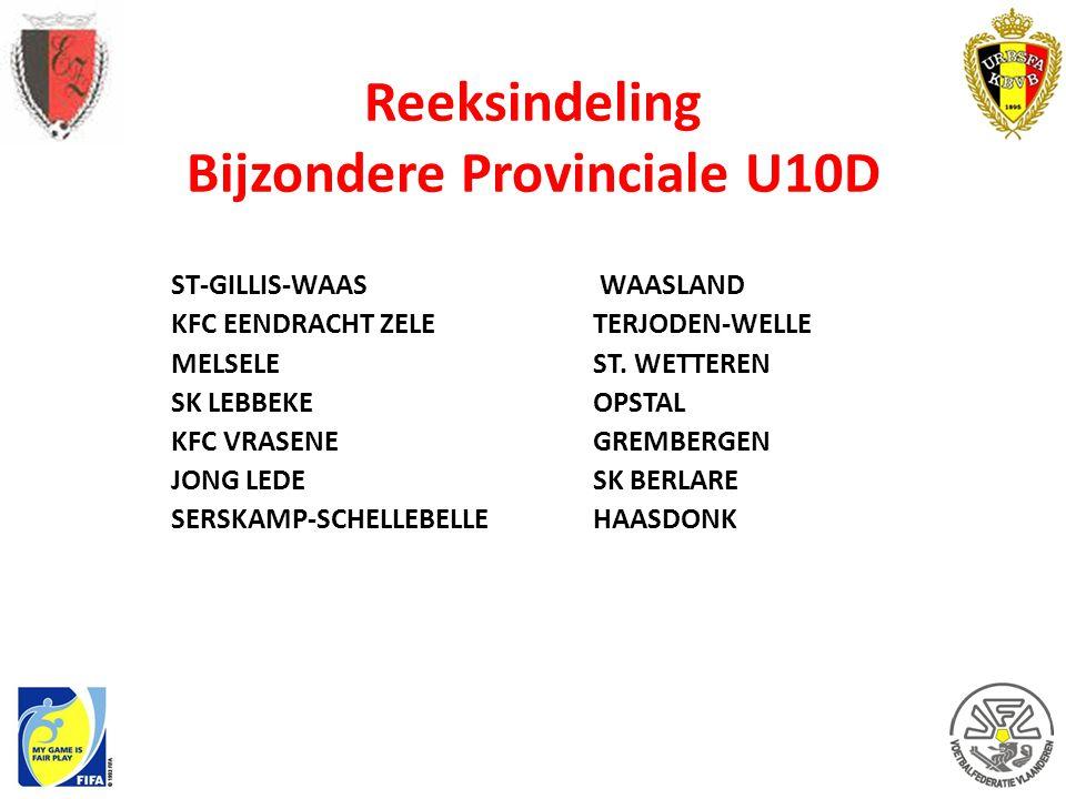 Reeksindeling Bijzondere Provinciale U10D