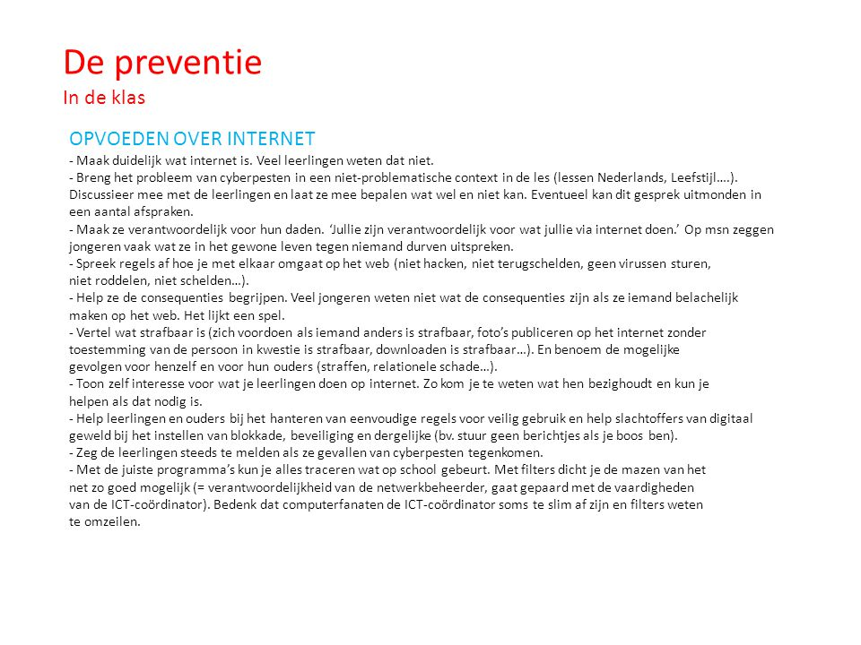 De preventie In de klas OPVOEDEN OVER INTERNET