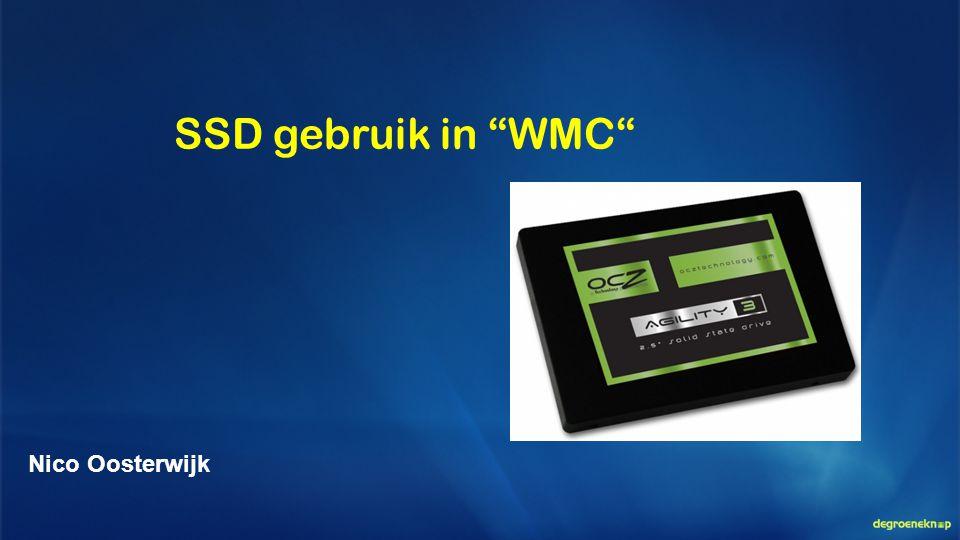 SSD gebruik in WMC Nico Oosterwijk