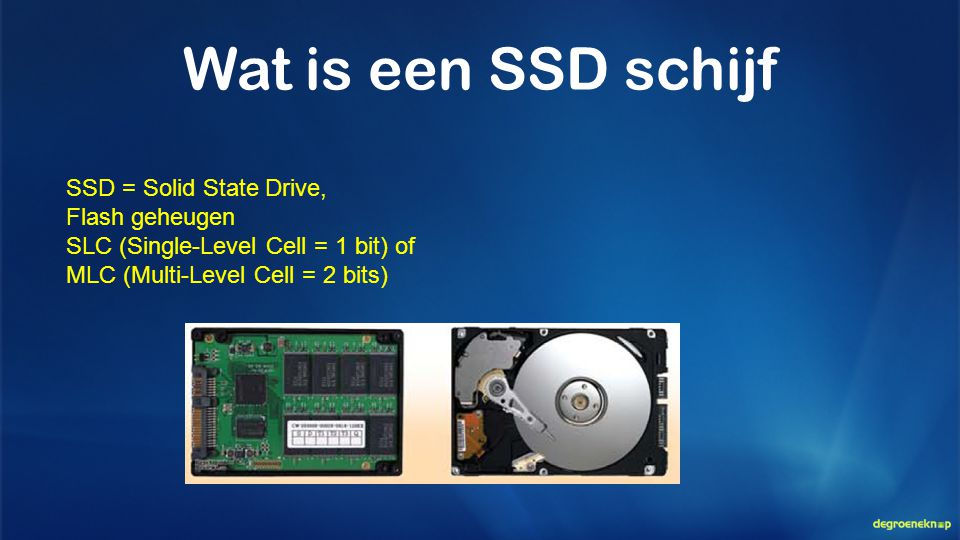 Wat is een SSD schijf SSD = Solid State Drive, Flash geheugen