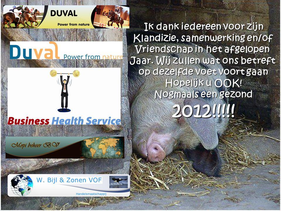 2012!!!!! Ik dank iedereen voor zijn Klandizie, samenwerking en/of