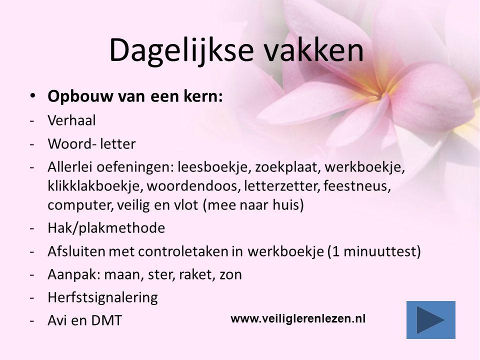 Dagelijkse vakken http://vreemdeletters.veiliglerenlezen.nl/