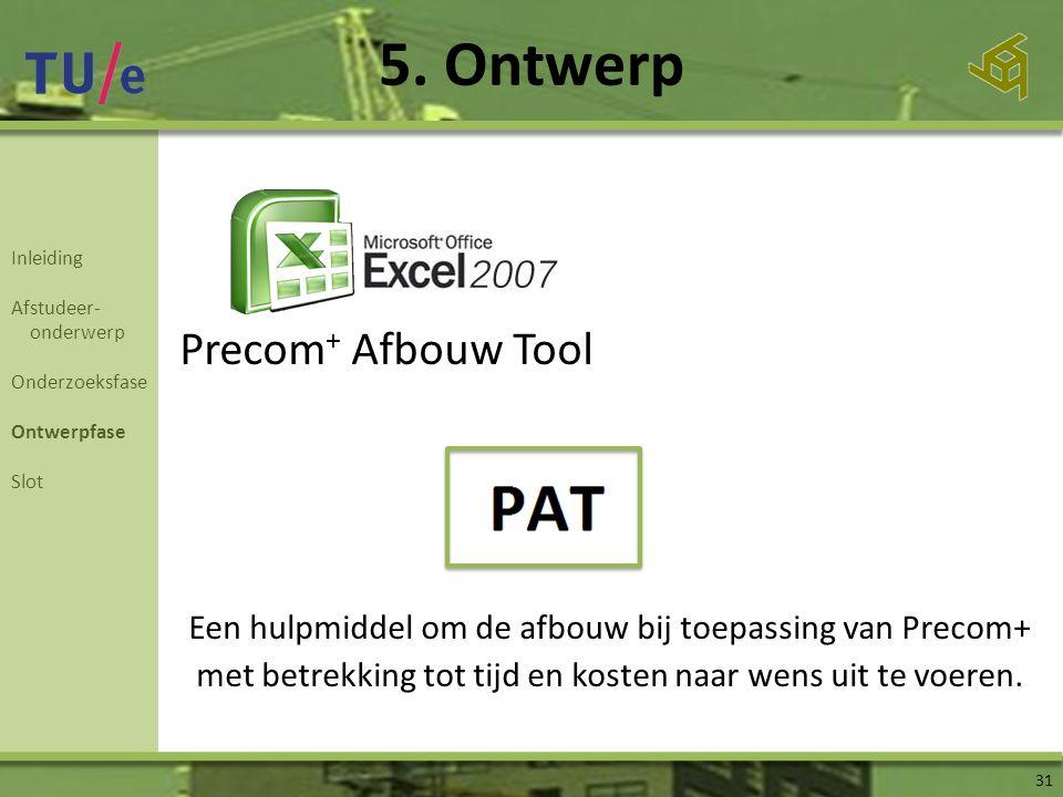 5. Ontwerp Precom+ Afbouw Tool