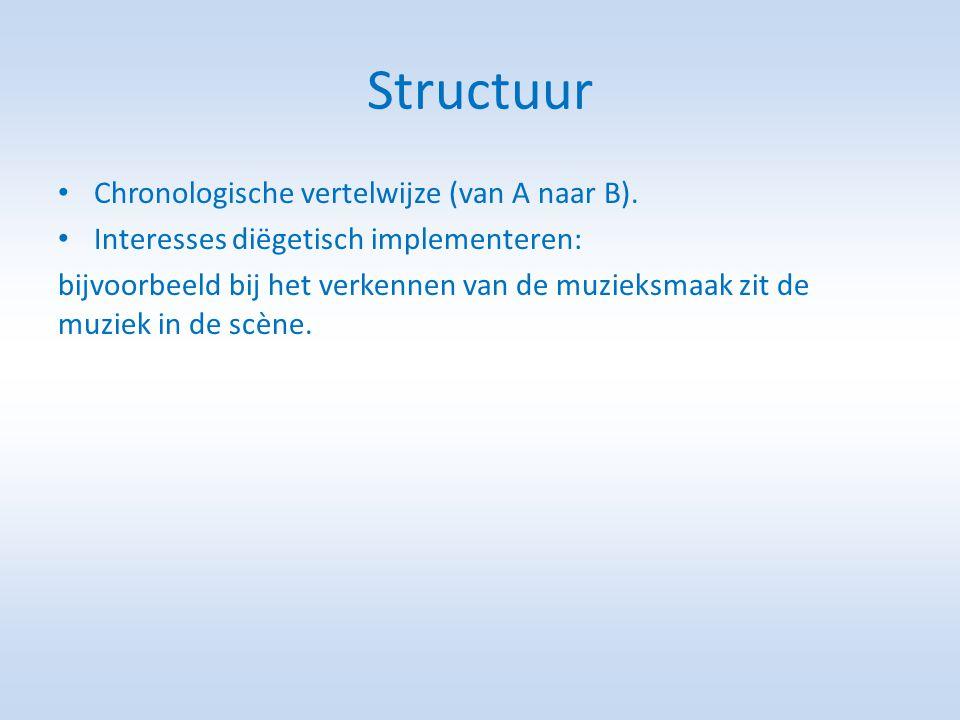 Structuur Chronologische vertelwijze (van A naar B).