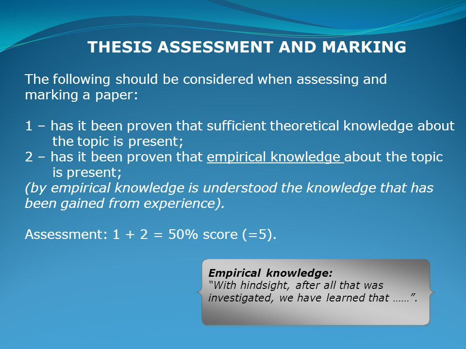 THESIS ASSESSMENT AND MARKING