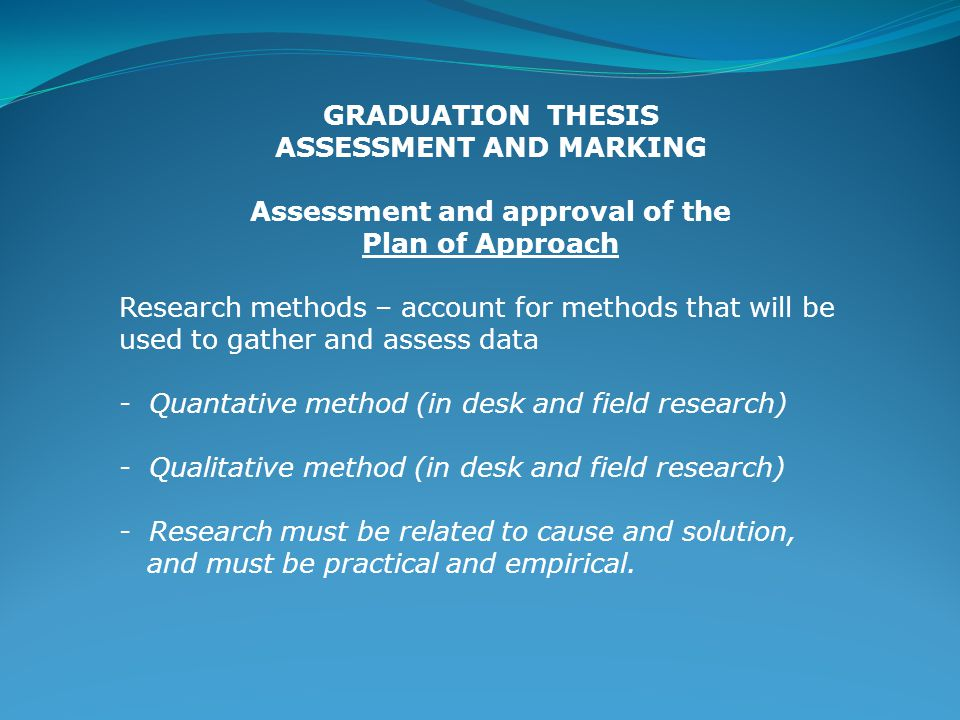 ASSESSMENT AND MARKING Assessment and approval of the