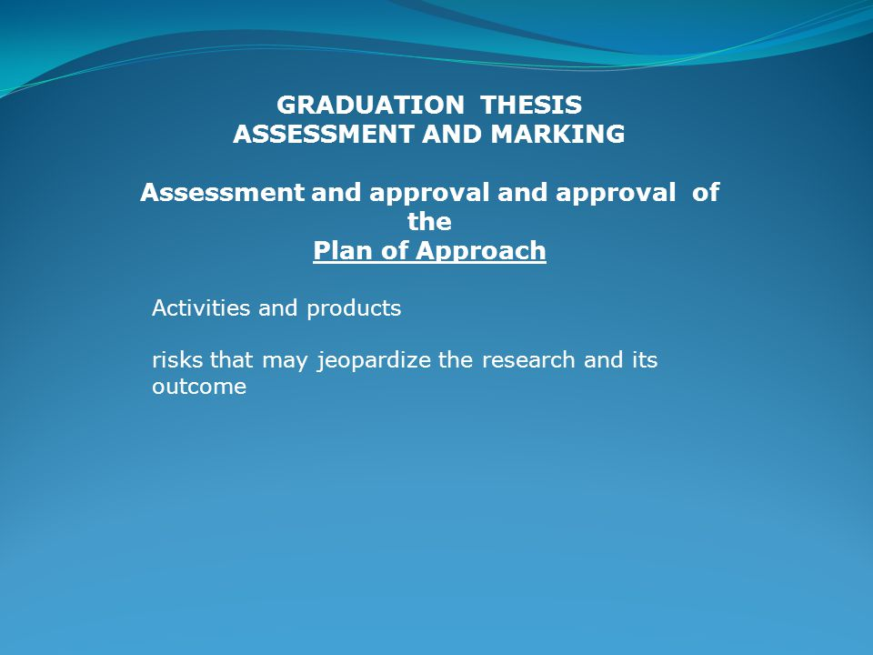 Assessment and approval and approval of