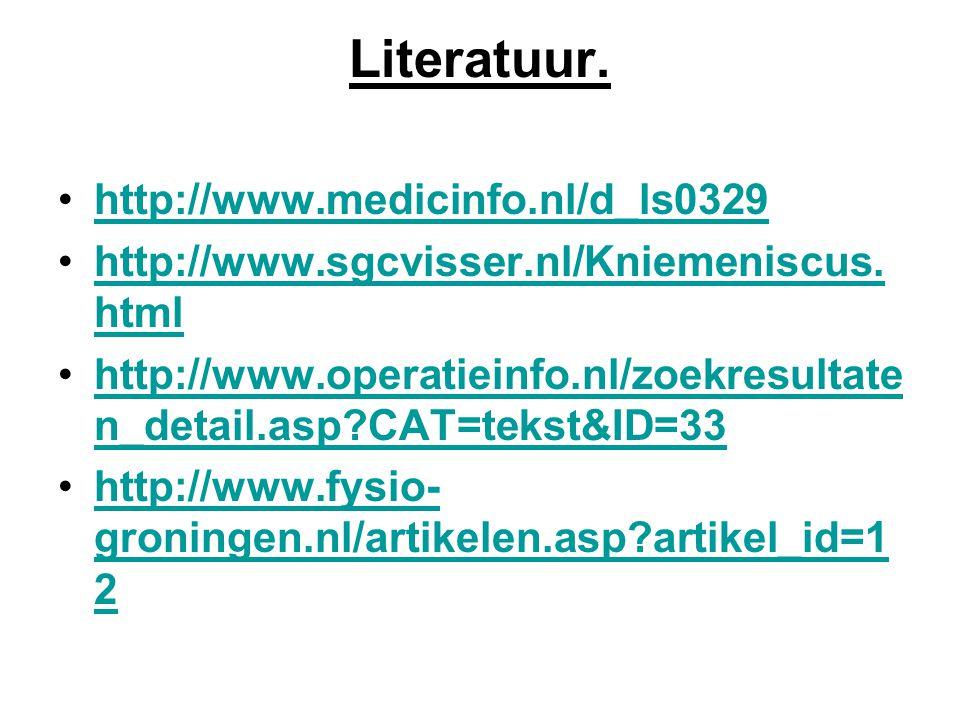 Literatuur. http://www.medicinfo.nl/d_ls0329