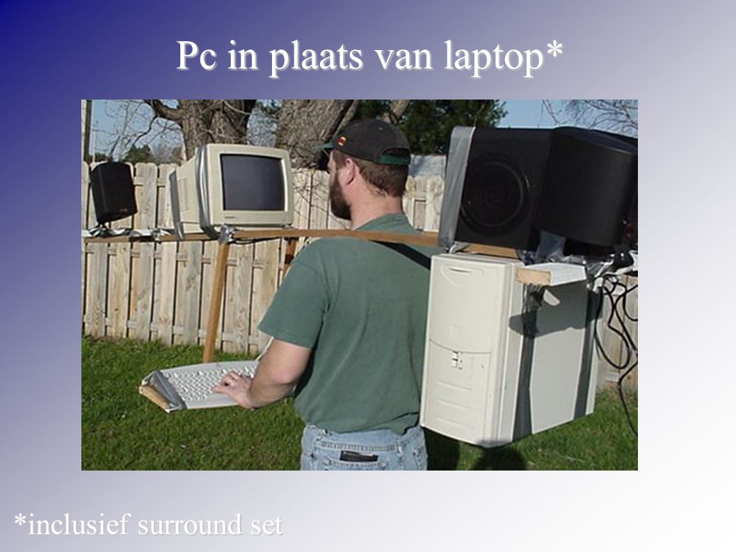 Pc in plaats van laptop*