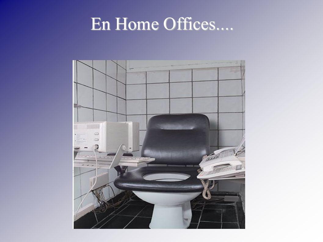 En Home Offices....