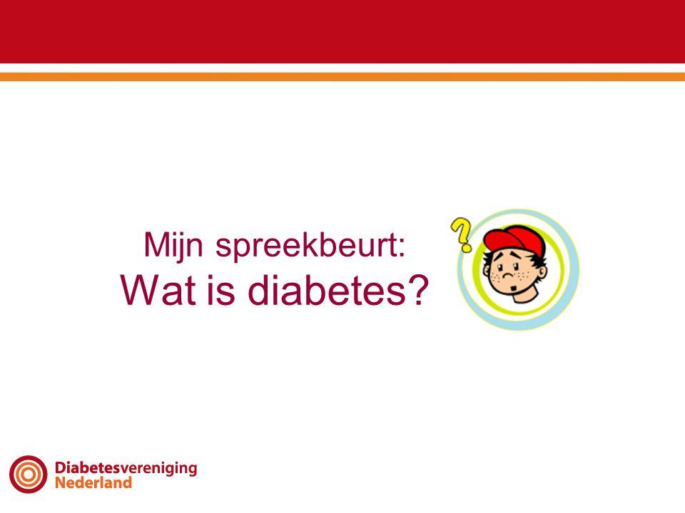 Mijn spreekbeurt: Wat is diabetes