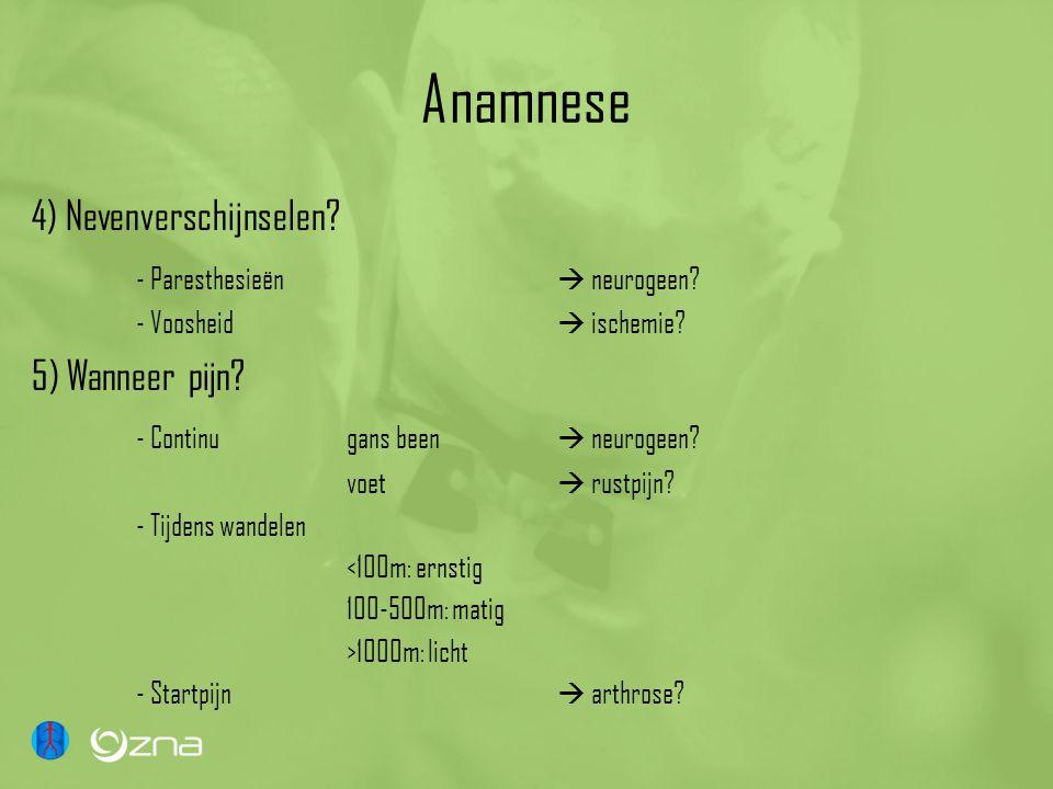 Anamnese 4) Nevenverschijnselen - Paresthesieën  neurogeen