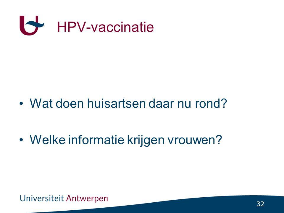 HPV-vaccinatie Wat doen huisartsen daar nu rond