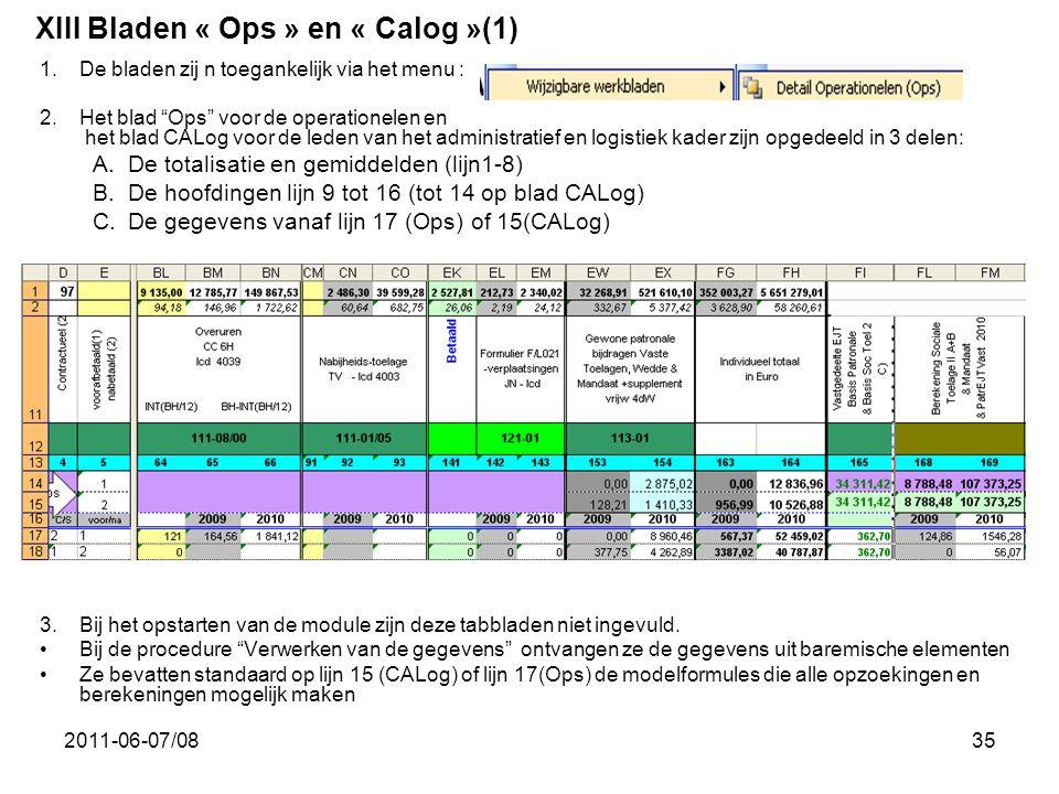 XIII Bladen « Ops » en « Calog »(1)