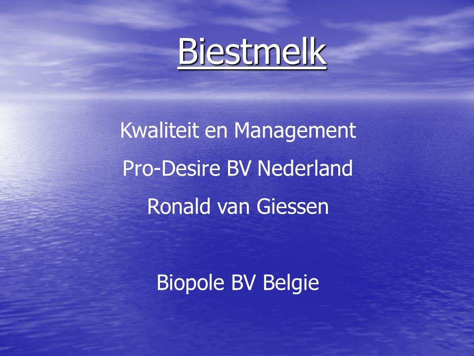 Biestmelk Kwaliteit en Management Pro-Desire BV Nederland