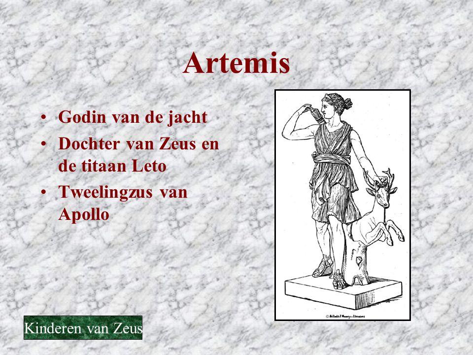 Artemis Godin van de jacht Dochter van Zeus en de titaan Leto