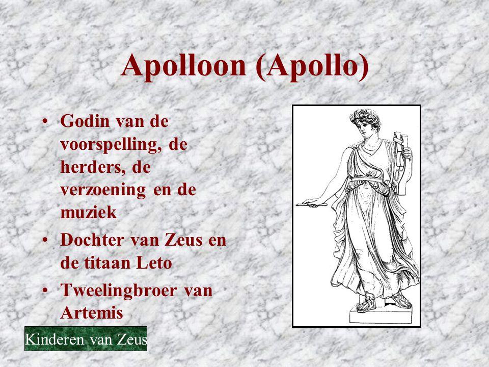 Apolloon (Apollo) Godin van de voorspelling, de herders, de verzoening en de muziek. Dochter van Zeus en de titaan Leto.