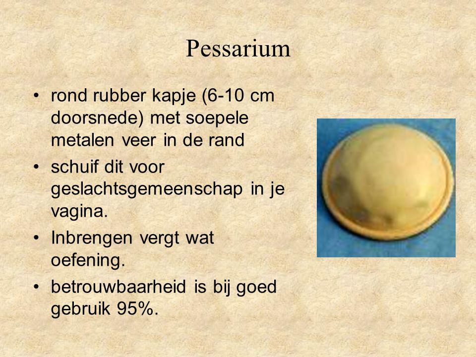 Pessarium rond rubber kapje (6-10 cm doorsnede) met soepele metalen veer in de rand. schuif dit voor geslachtsgemeenschap in je vagina.