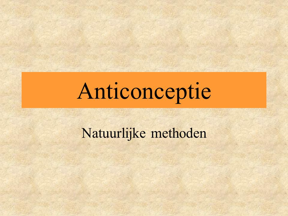 Anticonceptie Natuurlijke methoden