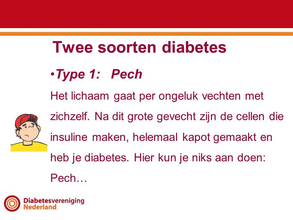 Twee soorten diabetes Type 1: Pech