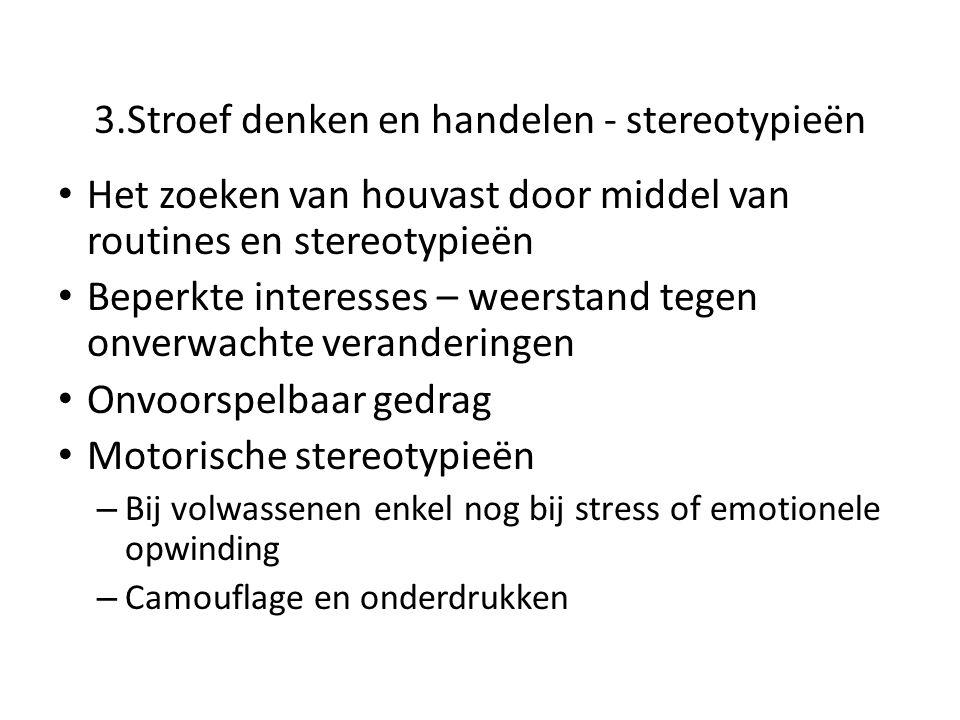 3.Stroef denken en handelen - stereotypieën