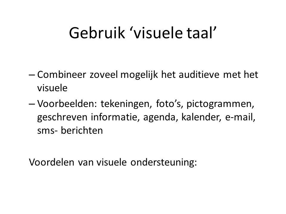 Gebruik 'visuele taal'
