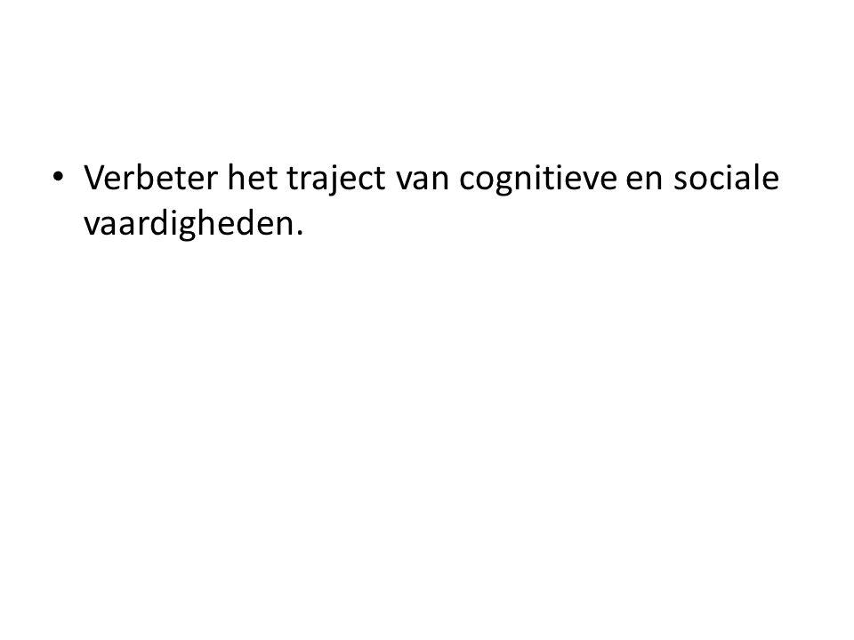 Verbeter het traject van cognitieve en sociale vaardigheden.