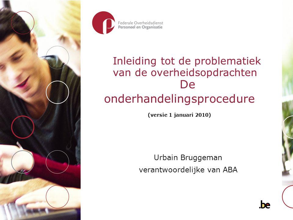 De onderhandelingsprocedure (versie 1 januari 2010)