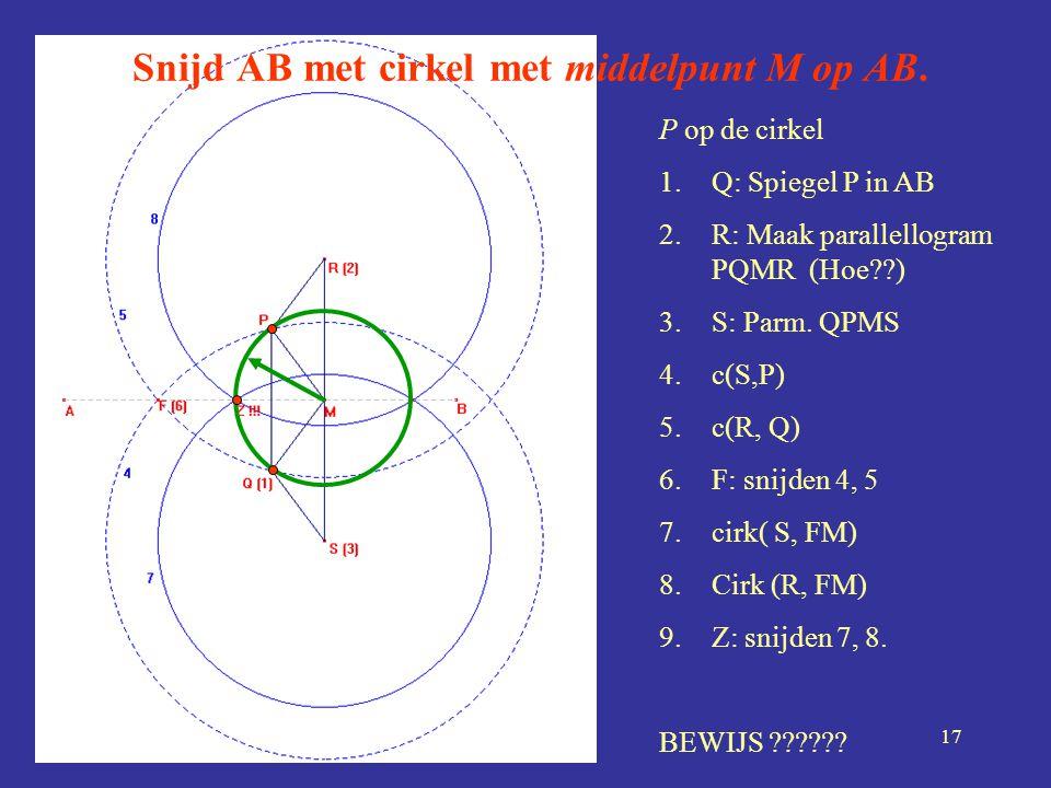 Snijd AB met cirkel met middelpunt M op AB.