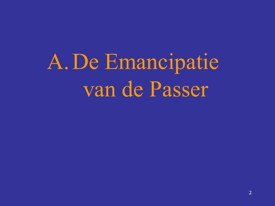 De Emancipatie van de Passer