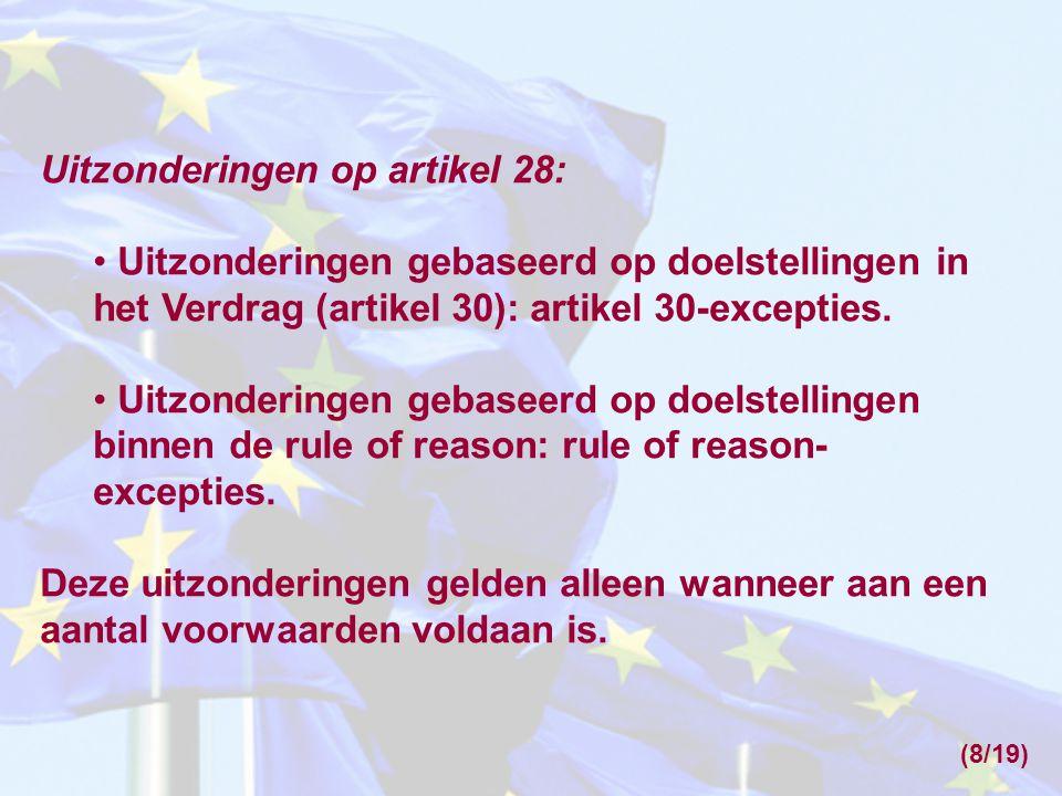 Uitzonderingen op artikel 28: