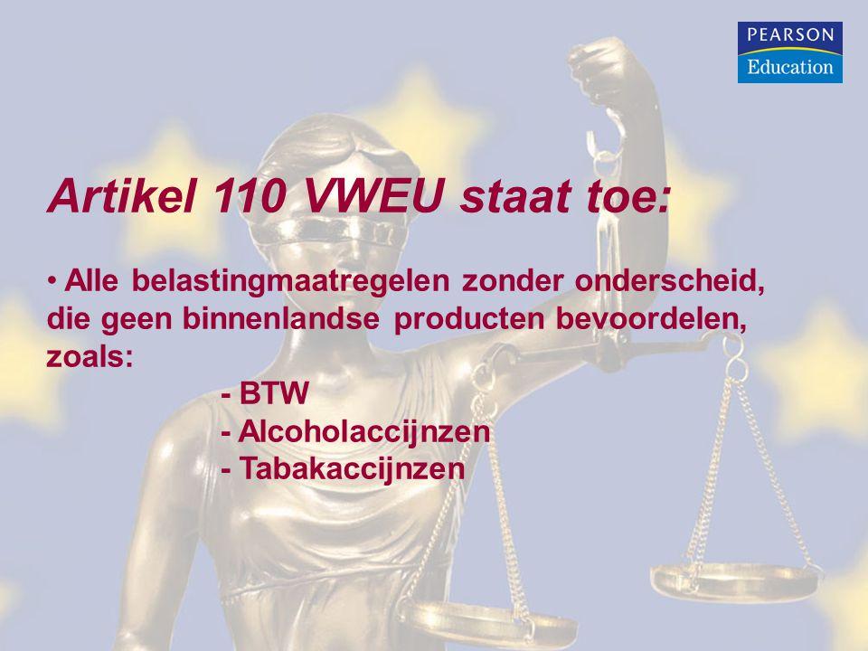 Artikel 110 VWEU staat toe: