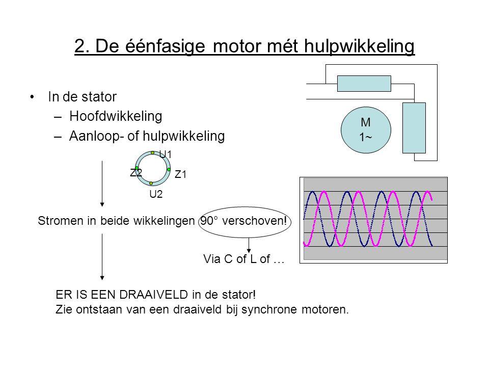 2. De éénfasige motor mét hulpwikkeling