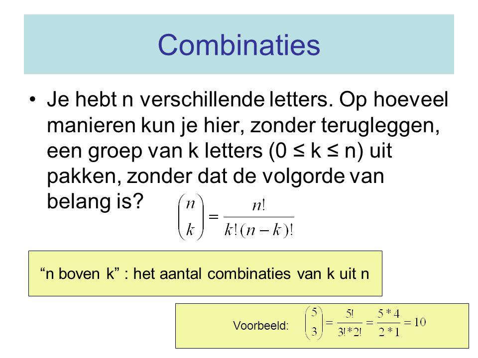 n boven k : het aantal combinaties van k uit n