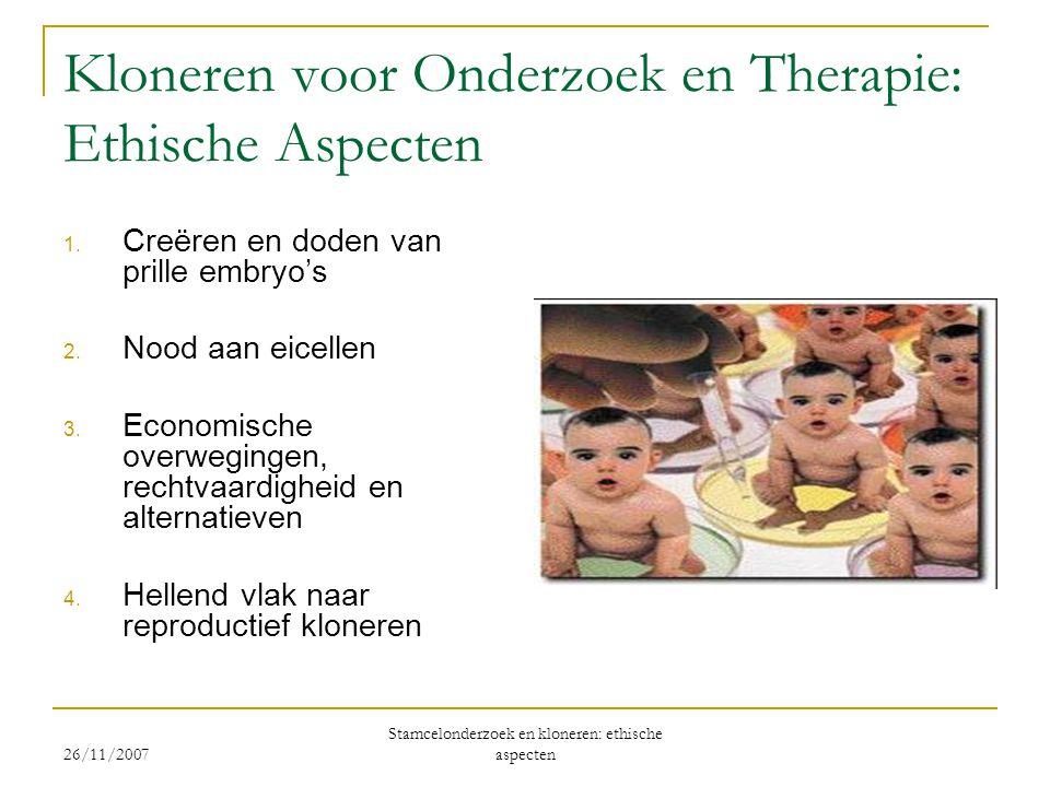 Kloneren voor Onderzoek en Therapie: Ethische Aspecten