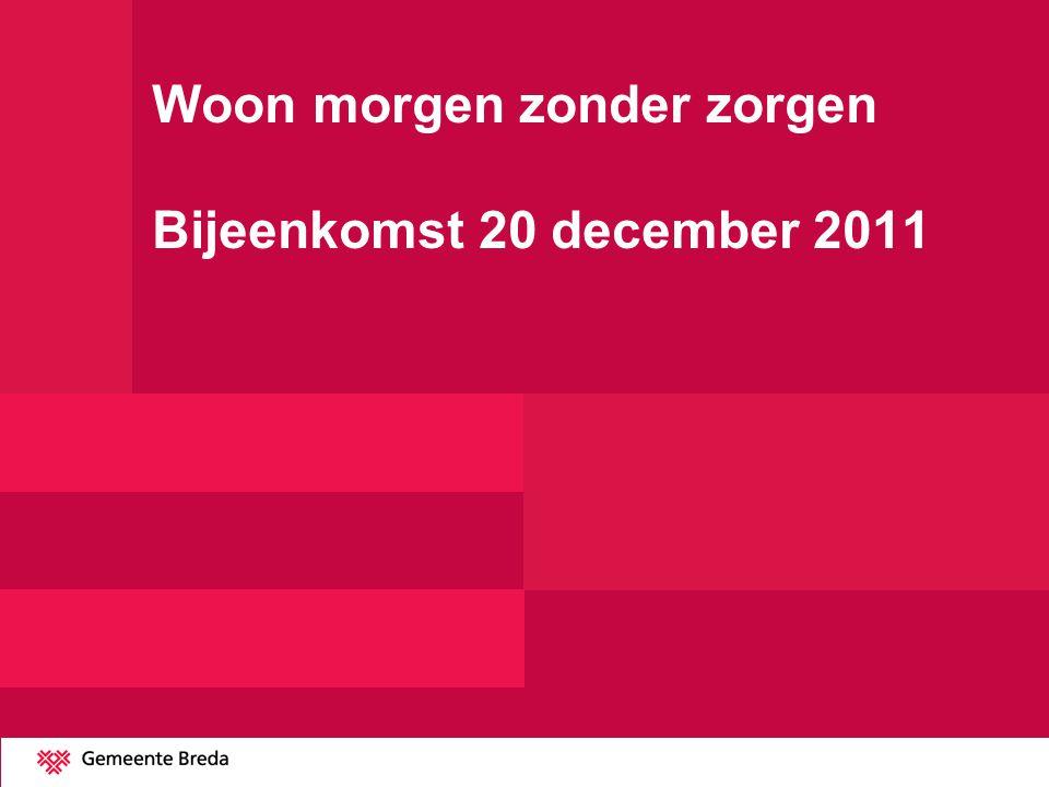 Woon morgen zonder zorgen Bijeenkomst 20 december 2011