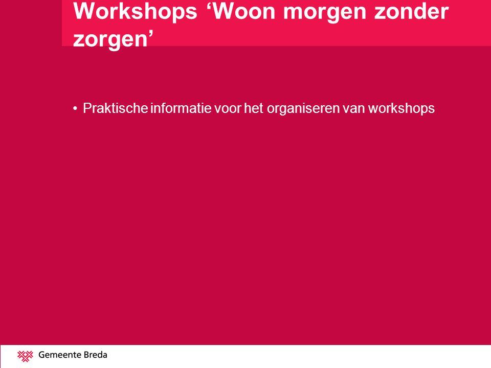 Workshops 'Woon morgen zonder zorgen'