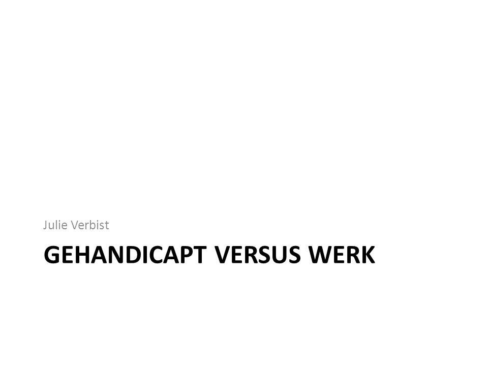 Gehandicapt versus werk