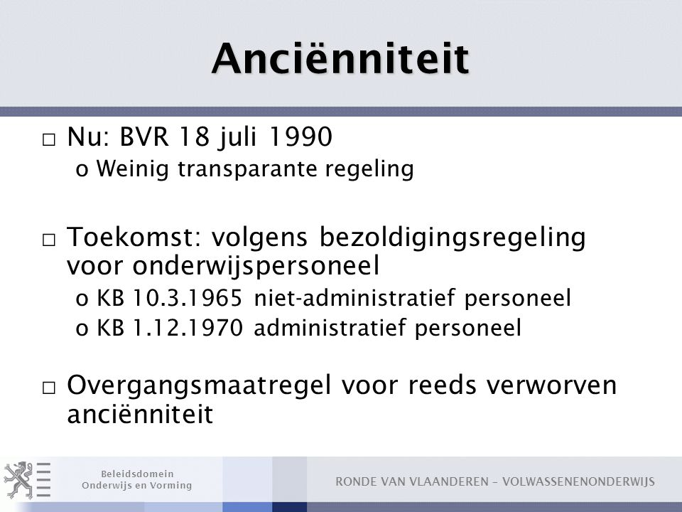 Anciënniteit Nu: BVR 18 juli 1990